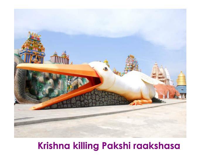 Krishna killing Pakshi raakshasa