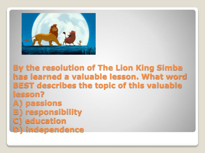 By the resolution of The Lion King