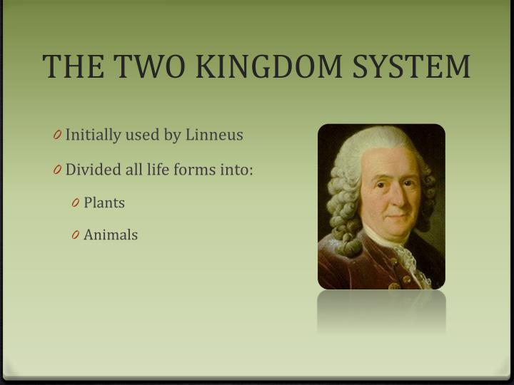 THE TWO KINGDOM SYSTEM