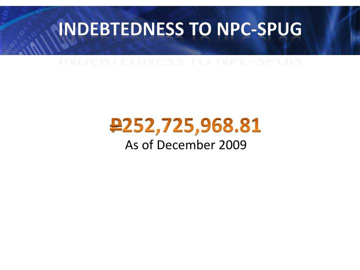 Indebtedness to
