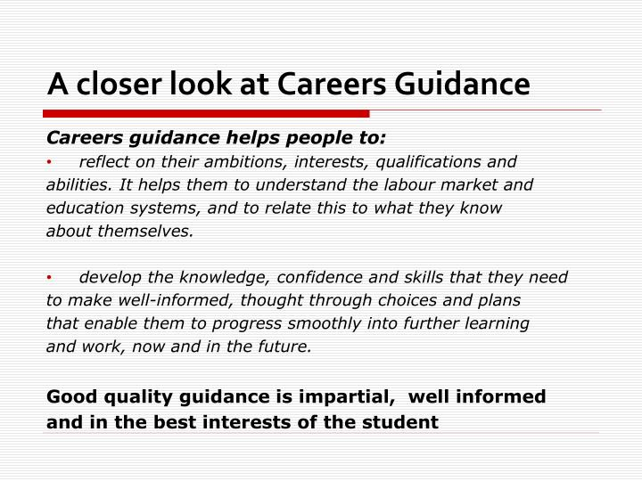 A closer look at careers guidance