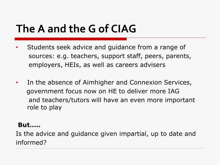 The A and the G of CIAG