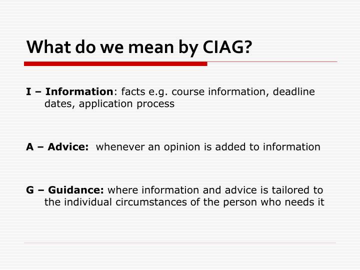 What do we mean by ciag