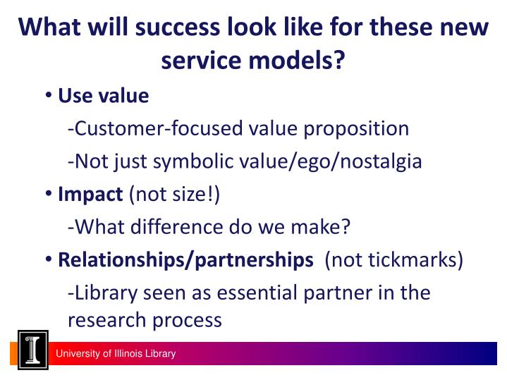 What will success look like for these new service models?