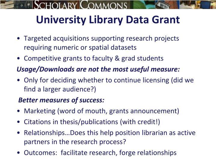 University Library Data Grant