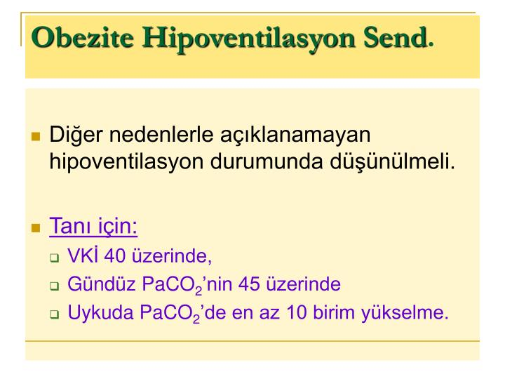 Obezite Hipoventilasyon Send