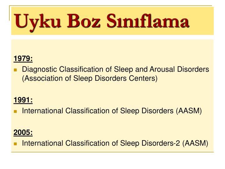 Uyku Boz Sınıflama