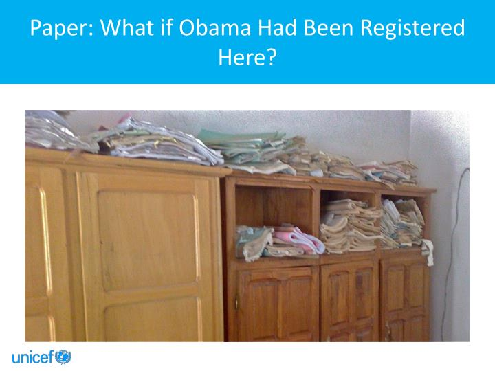 Paper: What if Obama Had Been Registered Here?