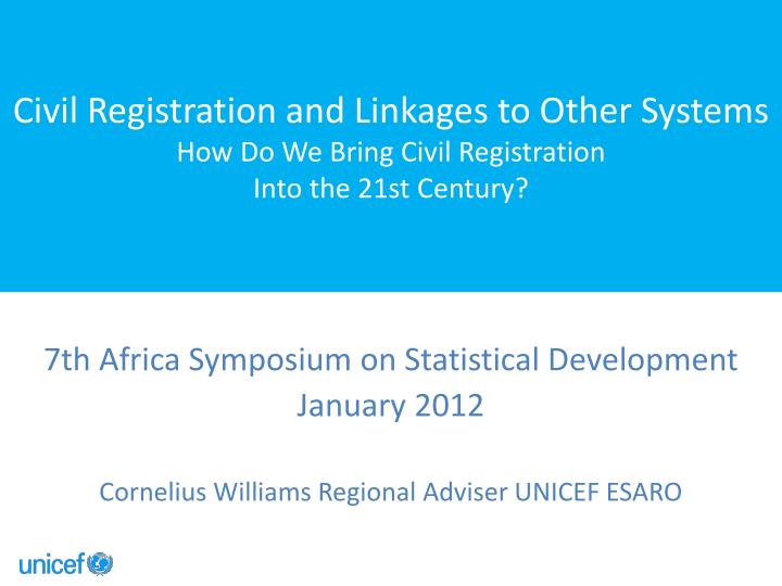 Civil Registration and Linkages to Other Systems