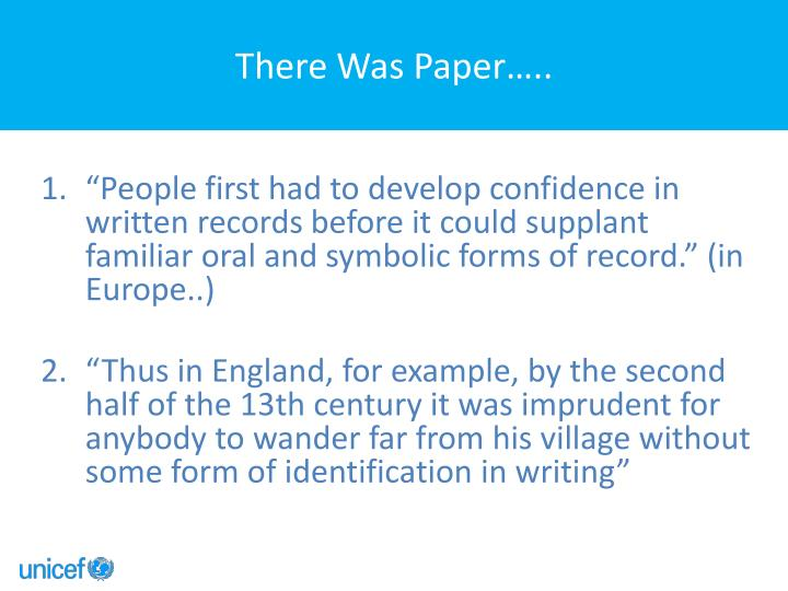 There Was Paper…..