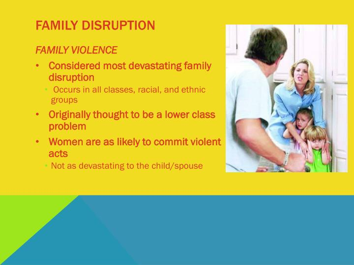 Family disruption