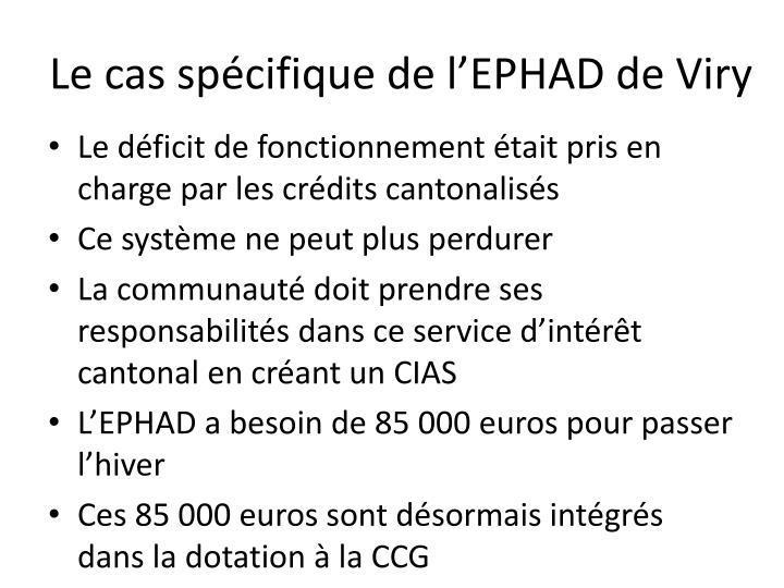 Le cas spécifique de l'EPHAD de Viry