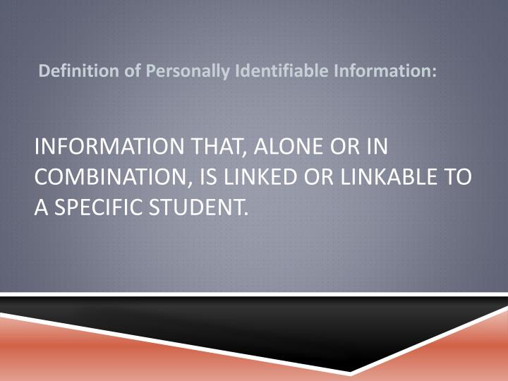 Definition of Personally Identifiable Information: