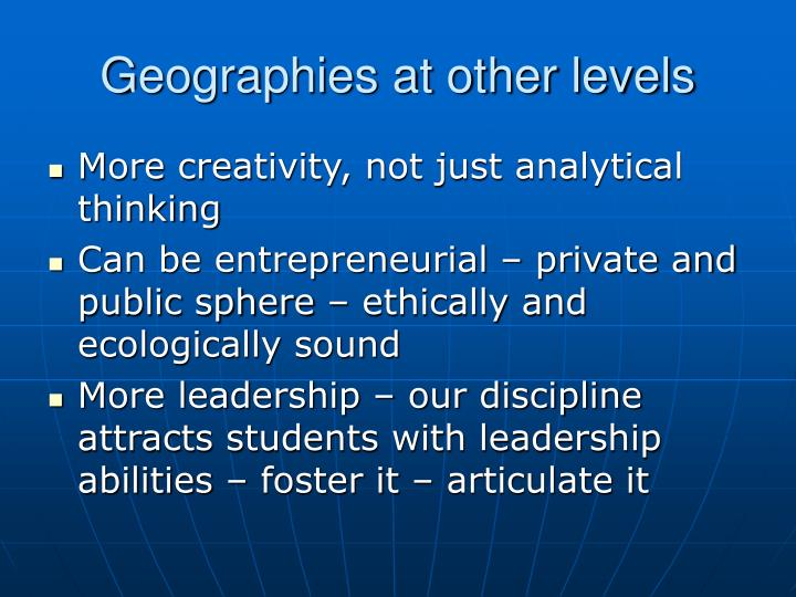 Geographies at other levels