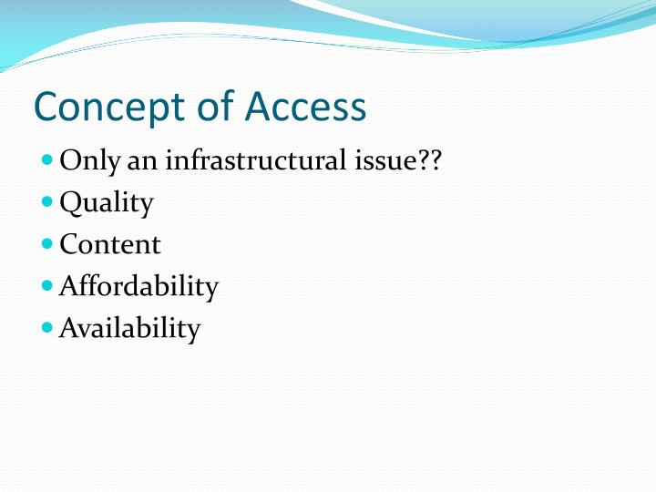 Concept of Access