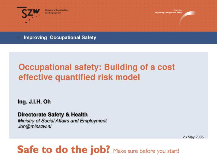 Ppt Occupational Safety Building Of A Cost Effective