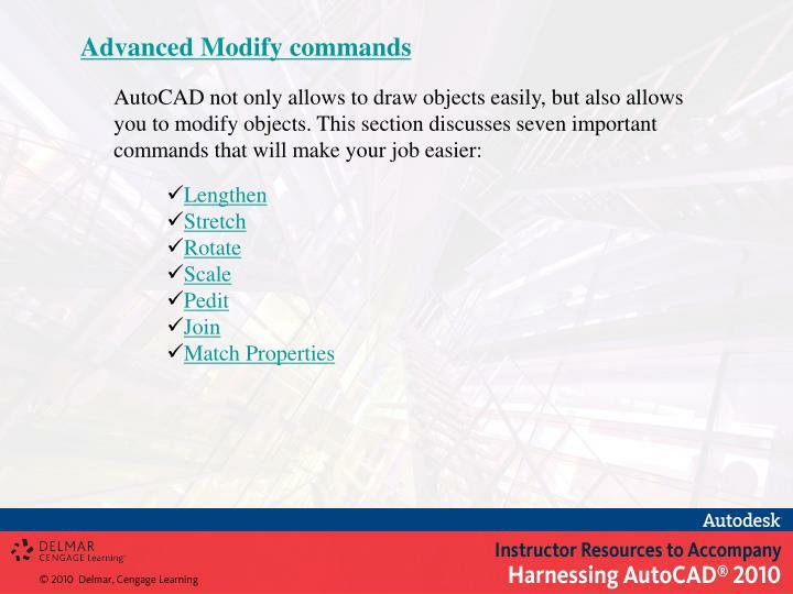Advanced Modify commands