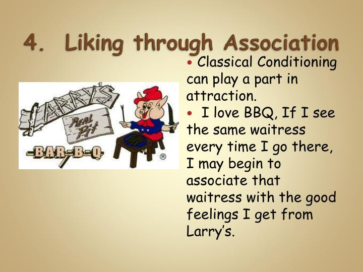 4.  Liking through Association