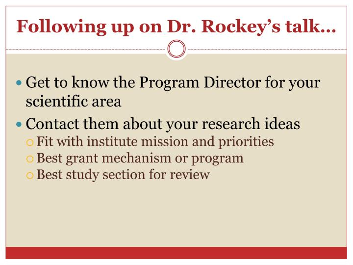 Following up on dr rockey s talk
