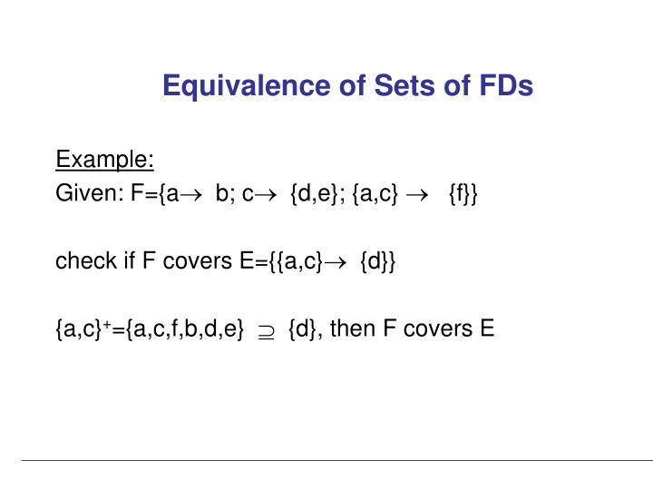 Equivalence of Sets of FDs