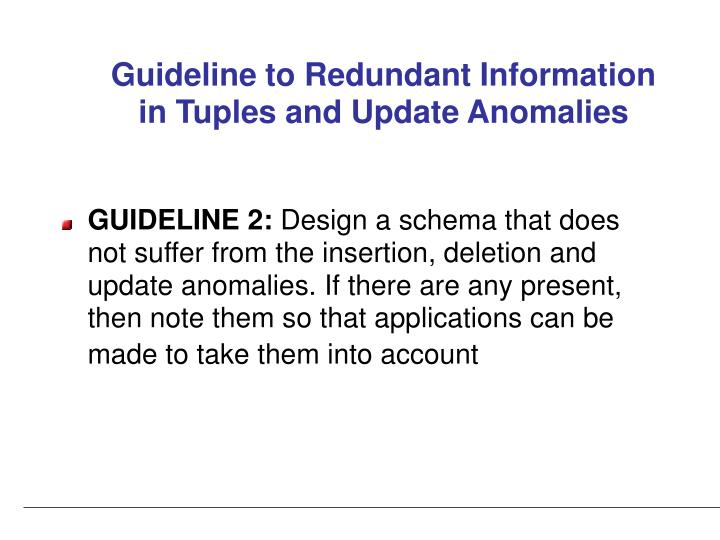 Guideline to Redundant Information in Tuples and Update Anomalies