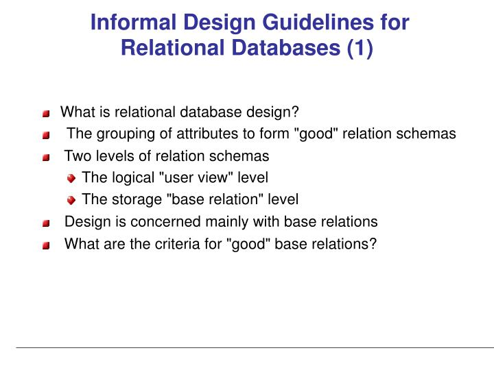 Informal Design Guidelines for Relational Databases
