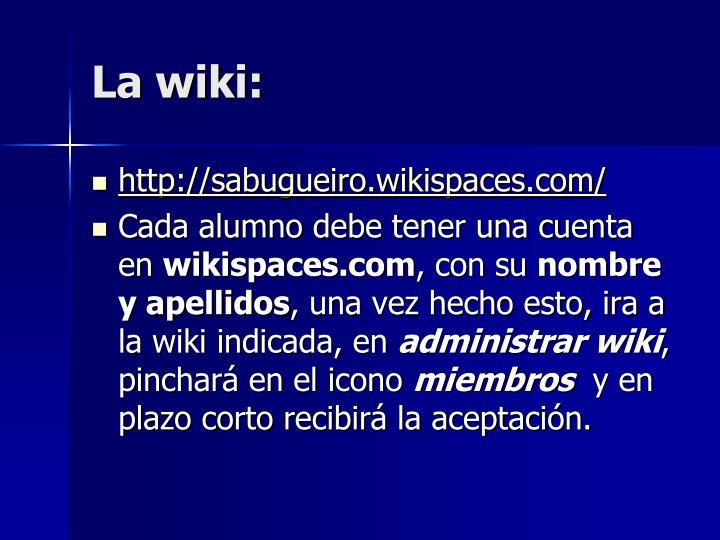 La wiki: