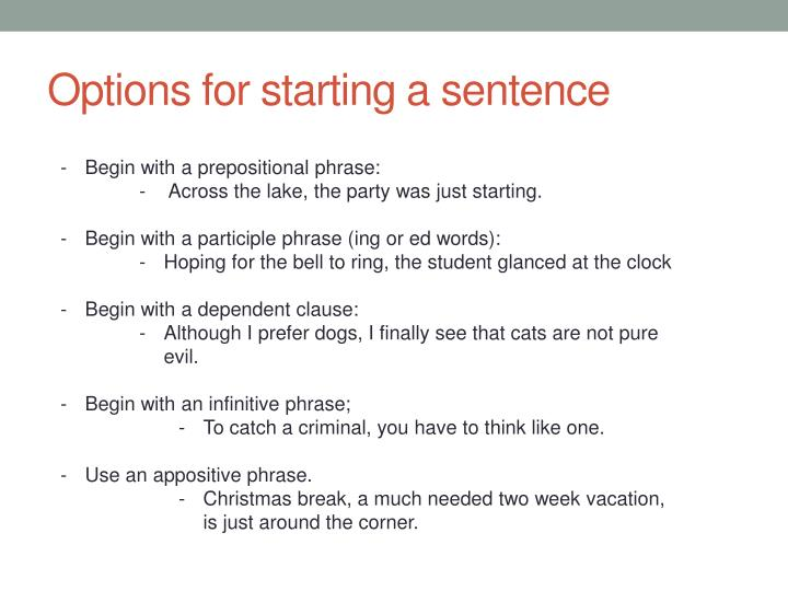 Options for starting a sentence