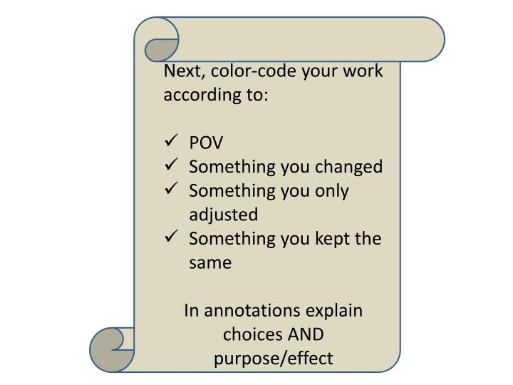 Next, color-code your work according to: