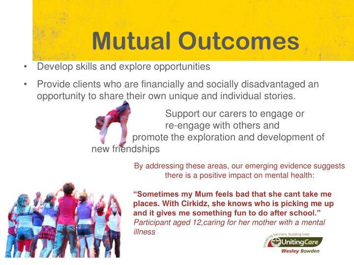 Mutual Outcomes