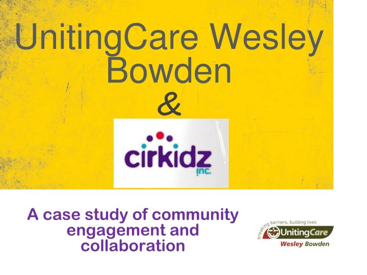Unitingcare wesley bowden