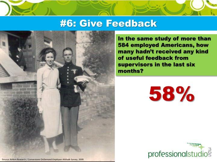 #6: Give Feedback