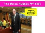 the dixon hughes p test