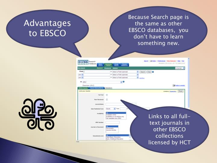 Because Search page is the same as other EBSCO databases,  you don't have to learn something new.