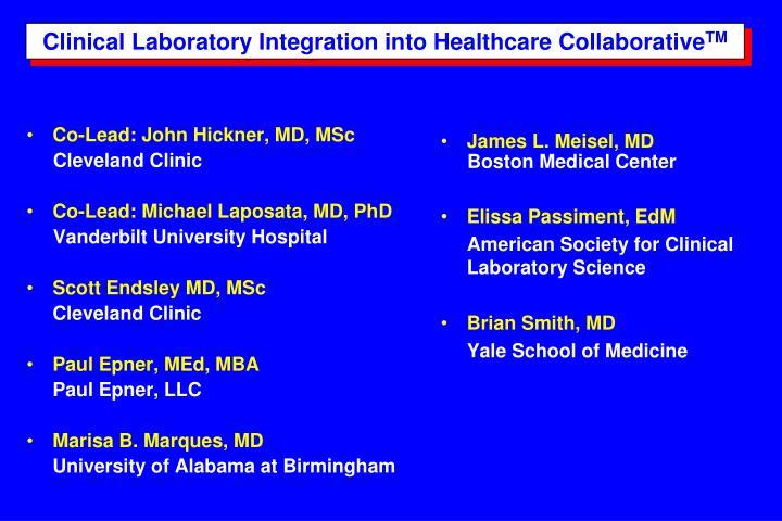 Clinical Laboratory Integration into Healthcare Collaborative