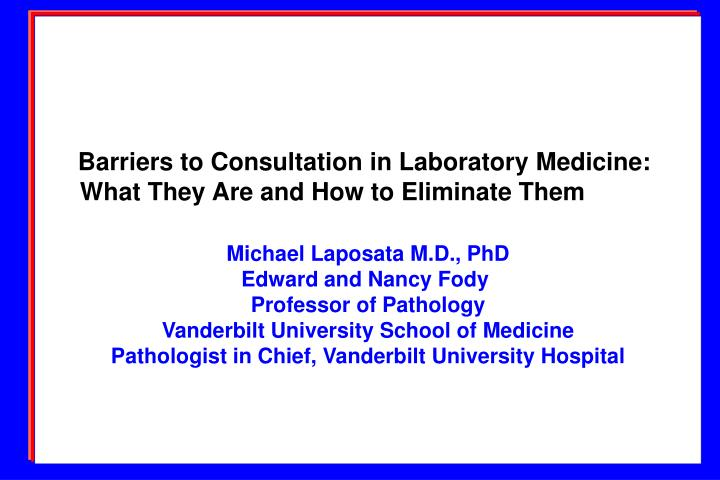 Barriers to Consultation in Laboratory Medicine: