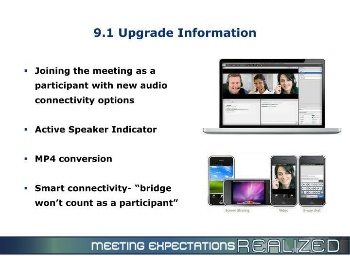 9.1 Upgrade Information