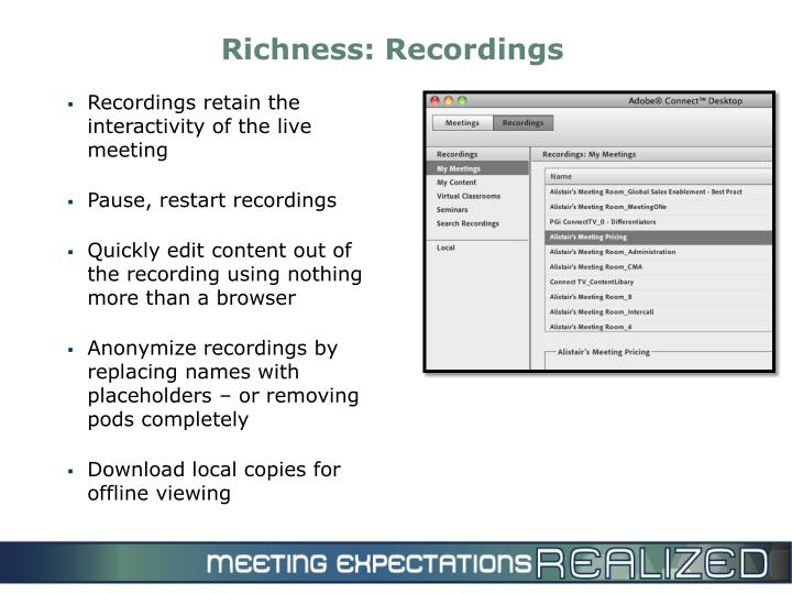 Richness: Recordings