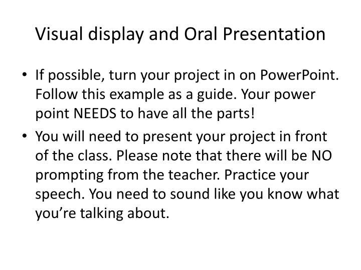 Visual display and Oral Presentation