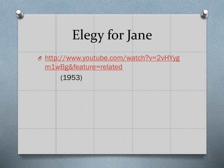 Elegy for Jane