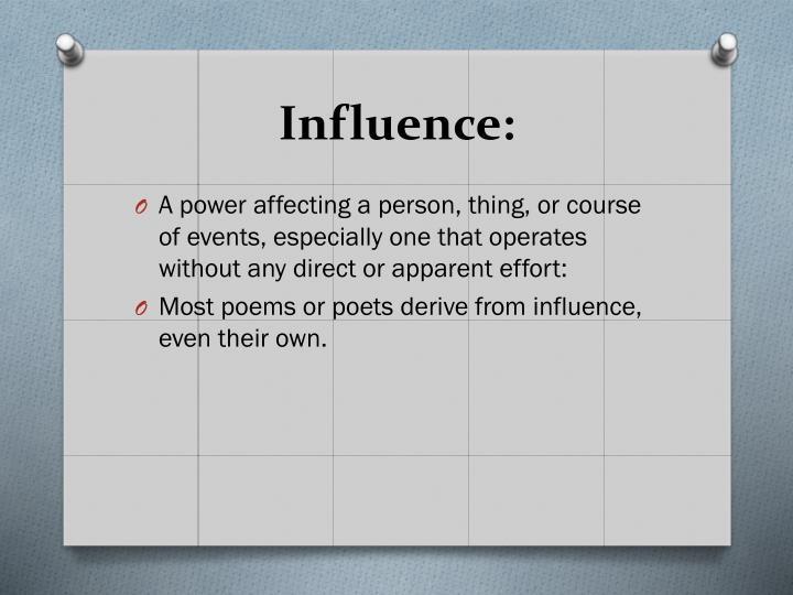 Influence: