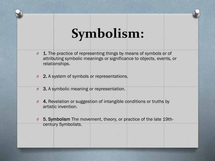 Symbolism: