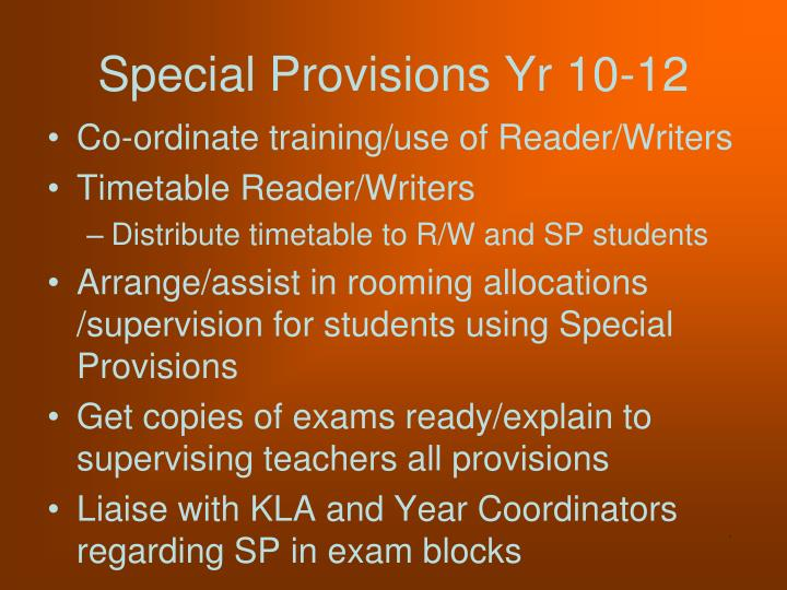 Special Provisions Yr 10-12