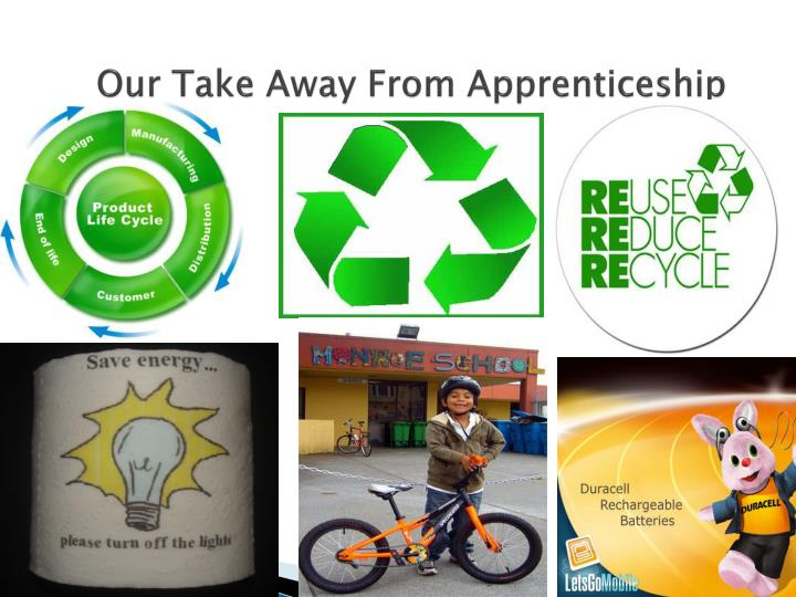 Our Take Away From Apprenticeship