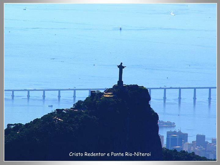 Cristo Redentor e Ponte Rio-Níteroi