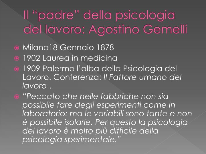 """Il """"padre"""" della psicologia del lavoro: Agostino Gemelli"""