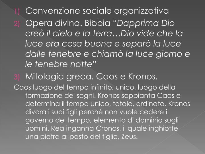 Convenzione sociale organizzativa