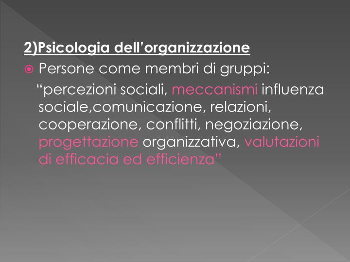 2)Psicologia dell'organizzazione