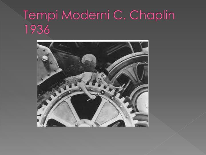 Tempi Moderni C. Chaplin 1936