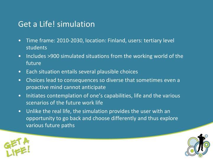 Get a Life! simulation